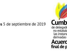 DECLARACIÓN FINAL DE LA CUMBRE DE DELEGADOS/AS NO ESTATALES DE INSTANCIAS DERIVADAS DEL ACUERDO FINAL DE PAZ