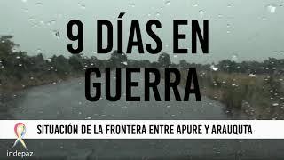 9 días en guerra – Situación de la frontera entre Apure y Arauquita